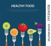 healthy food on the forks  diet ... | Shutterstock .eps vector #295306508