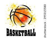 vector grunge basketball   t... | Shutterstock .eps vector #295315580