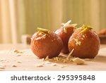 Gulab Jamuns  Indian Dessert...