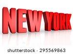 3d new york text on white... | Shutterstock . vector #295569863