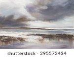 original oil painting  stormy...   Shutterstock . vector #295572434