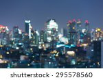 beauty of bokeh city lights at... | Shutterstock . vector #295578560