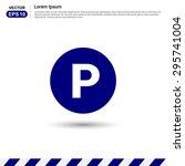parking sign   blue button | Shutterstock .eps vector #295741004