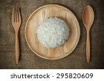 top view of thai jasmine rice...   Shutterstock . vector #295820609