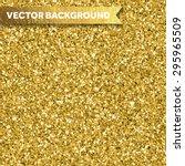 Gold Glittery Texture. Vector...
