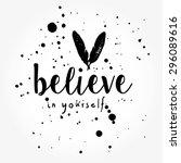 believe in yourself typography... | Shutterstock .eps vector #296089616