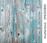 blue vintage wood texture... | Shutterstock . vector #296202800