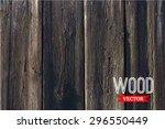 vector wood texture. background ... | Shutterstock .eps vector #296550449