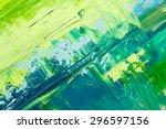 abstract art  background. oil... | Shutterstock . vector #296597156