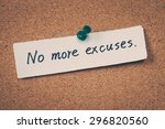 no more excuses | Shutterstock . vector #296820560