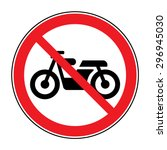 Motorcycle Prohibition Sign. N...