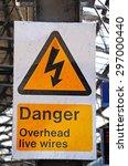 Danger Overhead Live Wires Sig...
