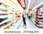 blurred convenience store ... | Shutterstock . vector #297066254