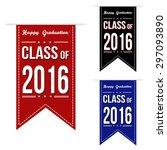 class of 2016 banner design set ... | Shutterstock .eps vector #297093890