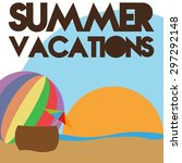 beach ball on summer vacations | Shutterstock .eps vector #297292148