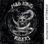 Mad King Riders Rock And Roll...