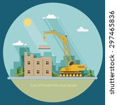 construction site  building.... | Shutterstock .eps vector #297465836