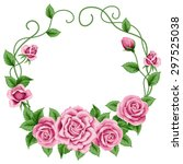 wreath of  hand drawn roses on... | Shutterstock .eps vector #297525038