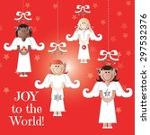 joy to the world angel... | Shutterstock .eps vector #297532376