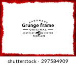 grunge frame   abstract texture.... | Shutterstock .eps vector #297584909