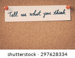tell us what you think   Shutterstock . vector #297628334