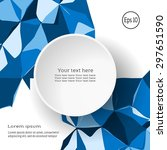 vector abstract background for... | Shutterstock .eps vector #297651590
