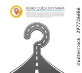 road question mark. vector... | Shutterstock .eps vector #297726686