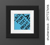 realistic photo frame. black... | Shutterstock .eps vector #297727646
