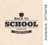 back to school sale design | Shutterstock .eps vector #297734768