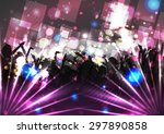 party crowd with disco spot... | Shutterstock .eps vector #297890858