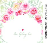 Stock vector garden roses wedding vector card save the date template in shabby chic style 297918713