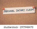 personal injury claim | Shutterstock . vector #297948470
