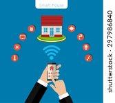 concept of smart house. smart... | Shutterstock .eps vector #297986840