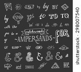 set of hand drawn ampersands... | Shutterstock . vector #298007540