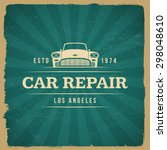 car repair service label on... | Shutterstock .eps vector #298048610