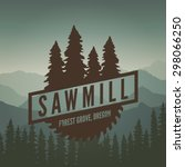 sawmill label on mountain... | Shutterstock .eps vector #298066250