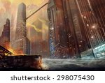 illustration  the city after... | Shutterstock . vector #298075430