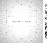 geometric gray background... | Shutterstock .eps vector #298104470