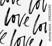love  ink hand lettering.... | Shutterstock .eps vector #298232690