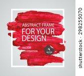 abstract paint brush stroke... | Shutterstock .eps vector #298255070