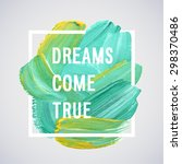 guasch brushstroke motivation... | Shutterstock .eps vector #298370486