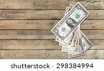 currency  wealth  dollar. | Shutterstock . vector #298384994