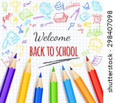 welcome back to school... | Shutterstock .eps vector #298407098