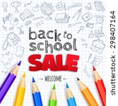 welcome back to school sale... | Shutterstock .eps vector #298407164
