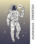 astronaut in spacesuit raises...   Shutterstock .eps vector #298409264