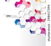 geometric hexagonal shapes... | Shutterstock .eps vector #298417394