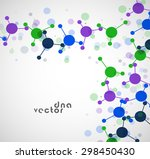 molecule background  colorful... | Shutterstock .eps vector #298450430