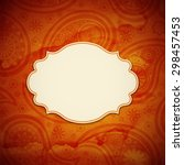 frame in the indian style in... | Shutterstock .eps vector #298457453