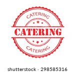 catering rubber stamp.catering... | Shutterstock .eps vector #298585316