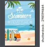 vector summer adventure poster | Shutterstock .eps vector #298594664
